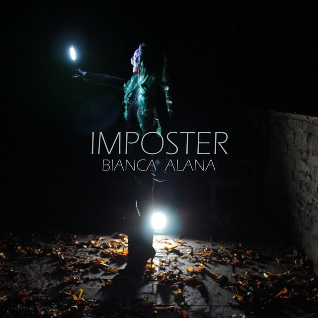 Bianca Alana – Imposter | Alternative Fruit