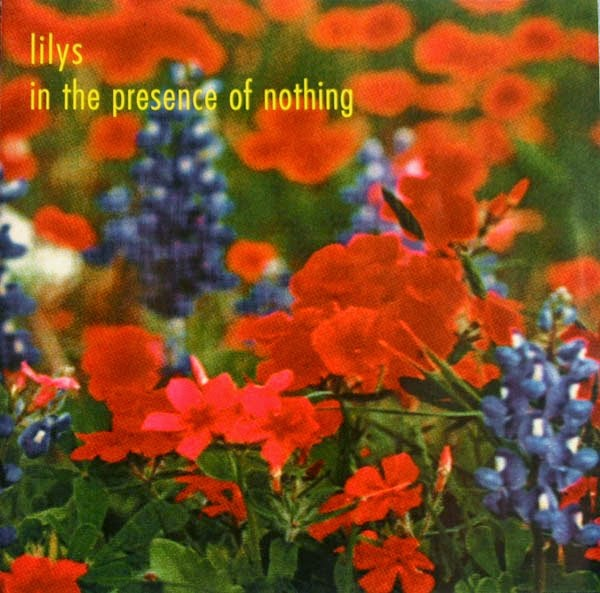 Lilys In The Presence of Nothing Album Art
